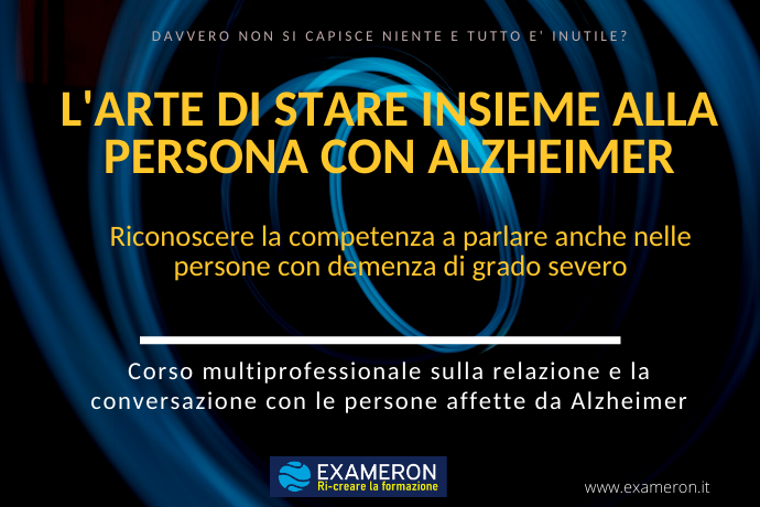 L'arte di stare insieme alla persona con Alzheimer