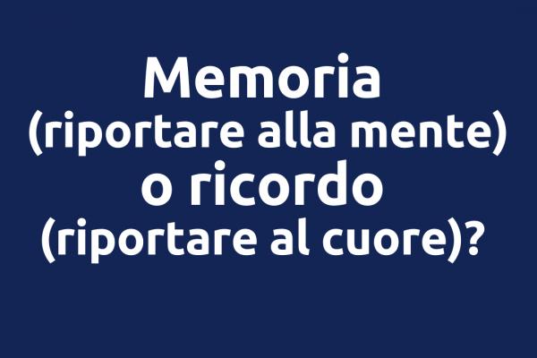 Memoria o ricordo?